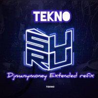 Djmanymoney - TEKNO-SURU Djmanymoney Extended Refix
