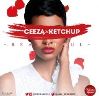 Ceeza Milli x Ketchup - Beautiful (Nakupenda)