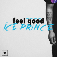 Ice Prince - Feel Good (feat. Phyno, Falz)