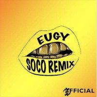 Wizkid x Eugy - Soco (Remix)