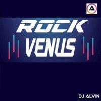 ALVIN-PRODUCTION ® - DJ Alvin - Rock Venus