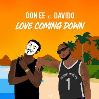Don EE - Love Coming Down (feat. Davido)
