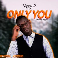 Nappy D - Only You