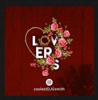 DJ Gsmith - LOVERS MIXTAPE
