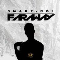 Smartboi - Faraway