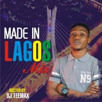 DJ TEEMAX (departyENERGY) - MADE IN LAGOS