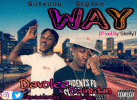 Saintdan ft Davolee - Saintdan Ft Davolee Way