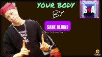 Sane Alrine - Your Body