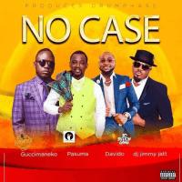 Davido x DJ Jimmy Jatt x Pasuma x Guccimaneeko - No Case