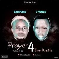 Gabspark - Prayer For The Hustle