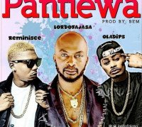 Lord Of Ajasa - Pantiewa (feat. Reminisce, Oladips)