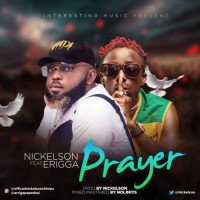 Nickelson - Prayer (feat. Erigga)