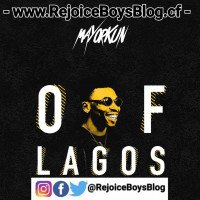 Mayorkun (TMOL) - Of Lagos [@RejoiceBoysBlog]