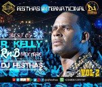DJ FESTHAS - BEST OF R. KELLY RnB MIXTAPE VOL 2