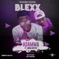 Blex - Blex Ft Moda Netch - Adamma (Prod. By 2flexing) || Wildstream.ng