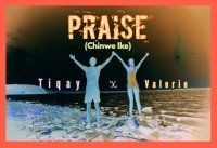 Tiqay - Praise Featuring Valerie