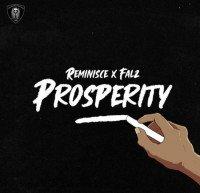 Falz x Reminisce - Prosperity