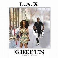 L.A.X - Gbefun