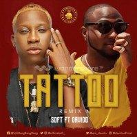 Soft - Tattoo (Remix) (feat. Davido)