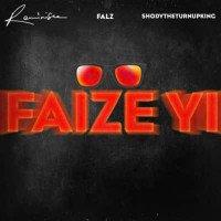 Reminisce - Faize Yi (feat. Falz, ShodyTheTurnUpKing)