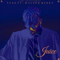 Ycee - Juice (feat. Maleek Berry)