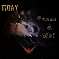 Tiqay - Pense À Moi