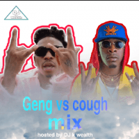 DJ k wealth - Geng Vs Cough Mixtape