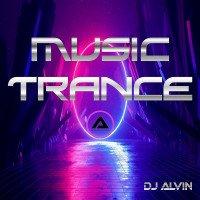 ALVIN PRODUCTION ® - DJ Alvin - Music Trance