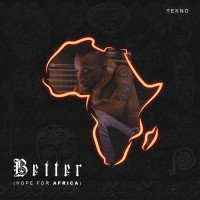 Tekno - Better (Hope For Africa)