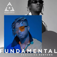 Superstar Ace - Fundamental (feat. Runtown)