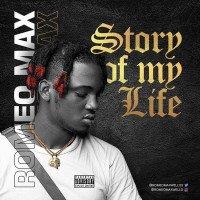 Romeo Max - Story Of My Life