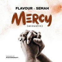 Flavour x Semah - Mercy