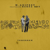 M.anifest - Tomorrow (feat. Burna Boy)