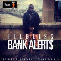 Illbliss - Bank Alert