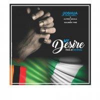 SOLOMON TYME x Joshua Favour Chibala x Alfred Sakala - My Desire