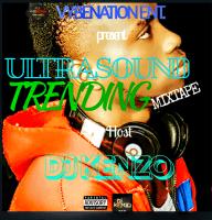 Dj Kenzo - UltraSound Trending Mixtape