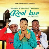 Yungkiss - Real Love (feat. Mansion, Thundason)