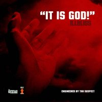 Illbliss - It Is God!