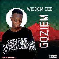 Wisdom Cee - Wisdom Cee