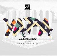 MasterKraft - Yapa (feat. Reekado Banks, CDQ)