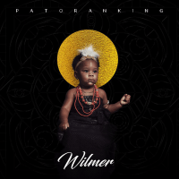 Album: Wilmer - Patoranking