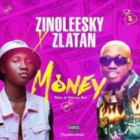 Zinoleesky - Money (feat. Zlatan)