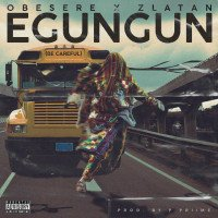 Zlatan - Egungun Be Careful (feat. Obesere)
