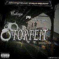 Hadingz - Forfeit Ft Moscopee