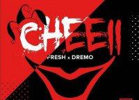 Dremo - Cheeii (feat. Fresh)