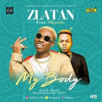 Zlatan - My Body (feat. Olamide)