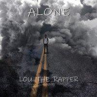 Lou the Rapper - Alone