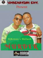 Dj Kenzo - Murder (feat. Skilash)