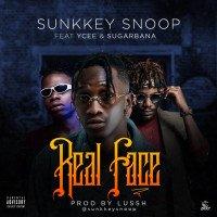Sunkkey Snoop - Real Face (feat. Ycee, Sugarbana)