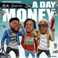 Kunta - A Day Money (feat. Chinko Ekun, Zlatan)